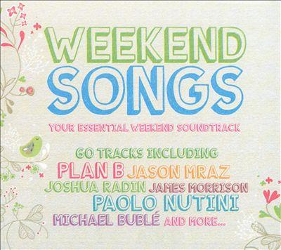 Weekend Songs: Your Essential Weekend Soundtrack