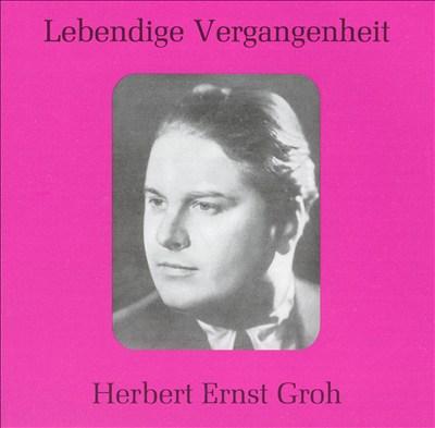 Lebendige Vergangenheit: Herbert Ernst Groh