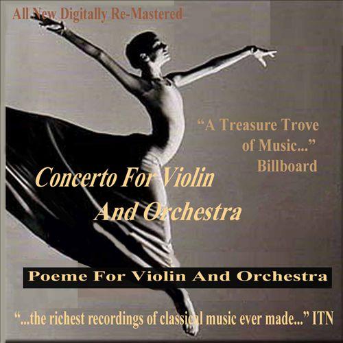 Brahms: Violin Concerto; Chausson: Poème; Prokofiev: Cello Works