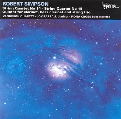 Robert Simpson: String Quartets Nos. 14 & 15; Two-Clarinet Quintet