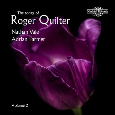 The Songs of Roger Quilter, Vol. 2