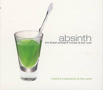Absinth: The Finest Ambient House