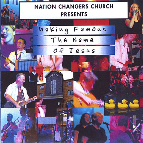 Making Famous the Name of Jesus