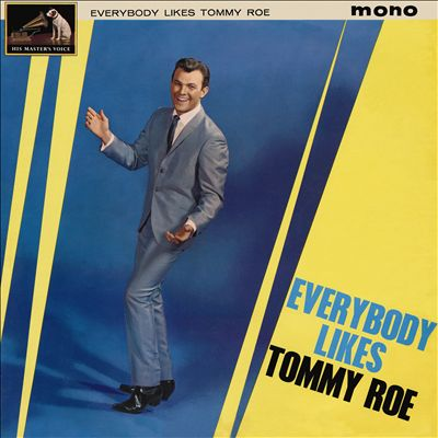 Everybody Likes Tommy Roe