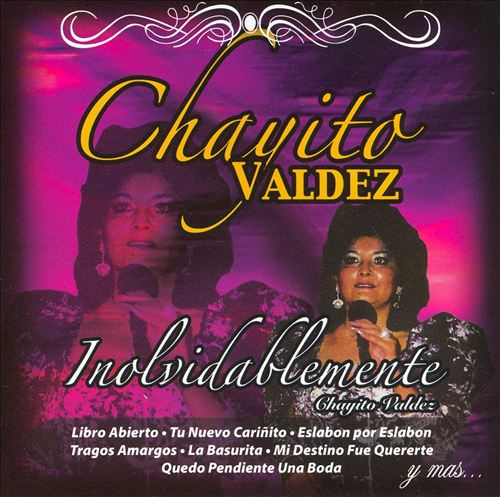 Inolvidablemente Chayito Valdez