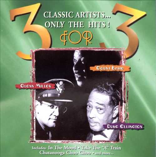 3 for 3: Glenn Miller, Count Basie & Duke Ellington