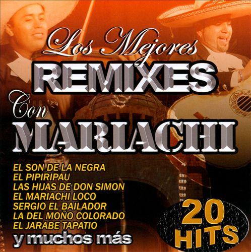 Los Mejores Remixes Con Mariachi