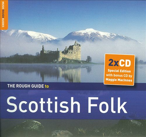 The Rough Guide to Scottish Folk: Second Edition