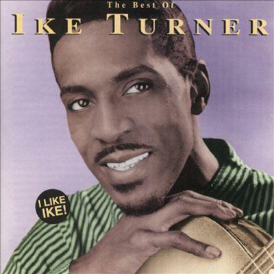 I Like Ike! The Best of Ike Turner