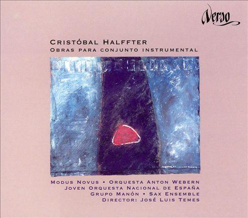 Cristóbal Halffter: Obras para Conjunto Instrumental