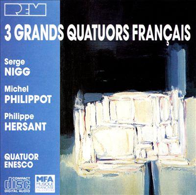 3 Grands Quatuors Francais