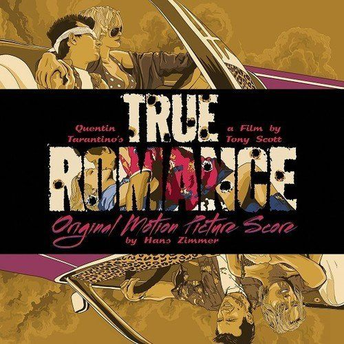 True Romance [Oiriginal Motion Picture Score]