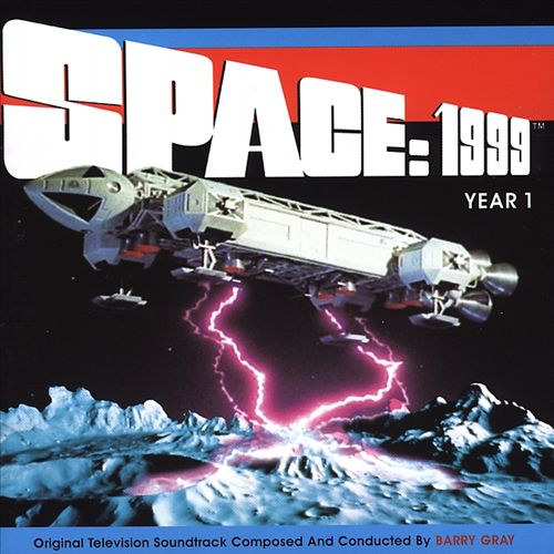 Space: 1999 - Year 1 [Original Television Soundtrack]