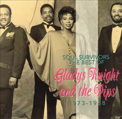Soul Survivors: The Best of Gladys Knight & the Pips 1973-1988