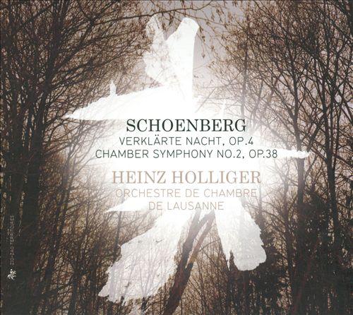 Schoenberg: Verklärte Nacht; Chamber Symphony No. 2