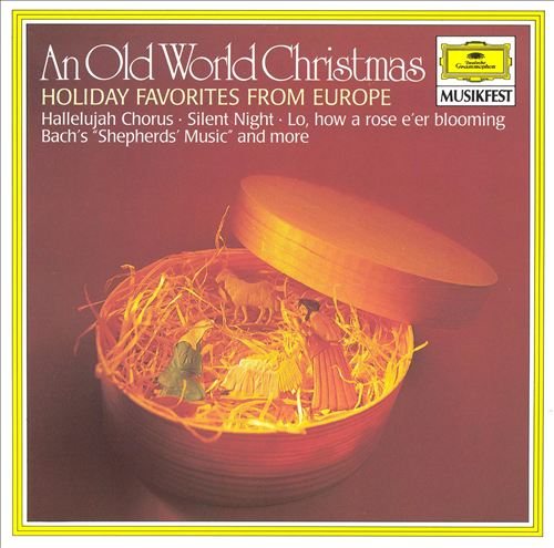 An Old World Christmas: Holiday Favorites from Europe