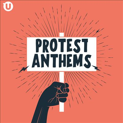 Protest Anthems