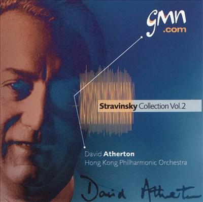 Stravinsky Collection, Vol. 2