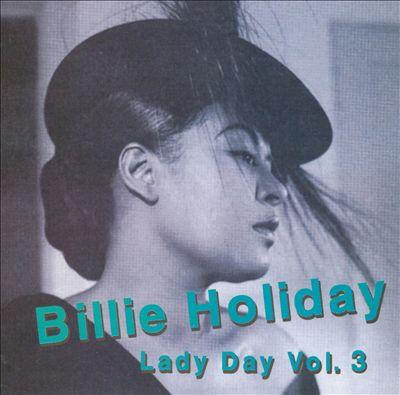 Lady Day, Vol. 3