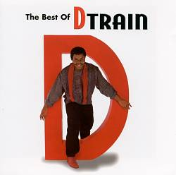 The Best of D Train [Unidisc]