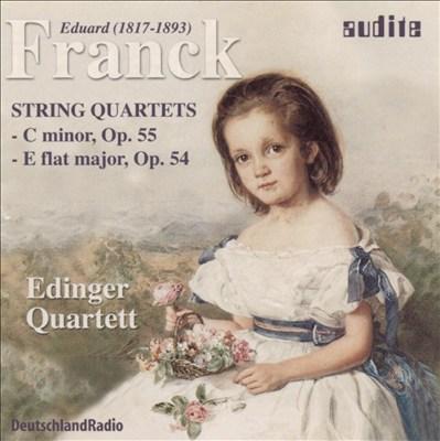 Edward Franck: String Quartets, Opp. 54 & 55