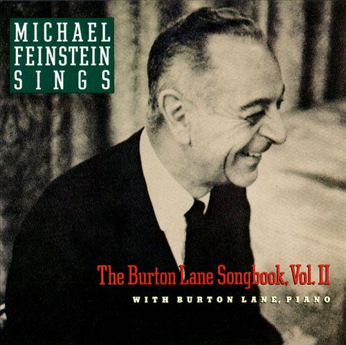 Michael Feinstein Sings the Burton Lane Songbook, Vol. 2
