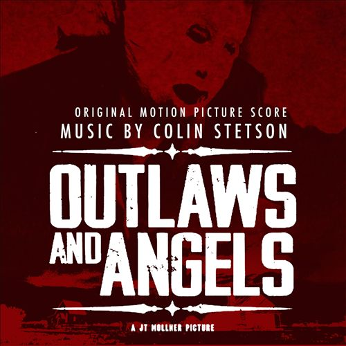 Outlaws and Angels [Original Motion Picture Score]