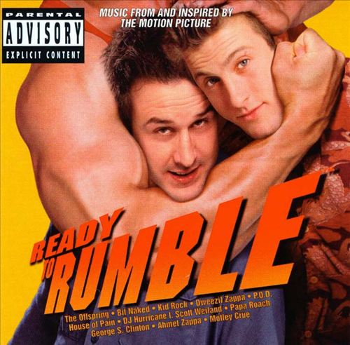 Ready to Rumble [Music From and Inspired by the Motion Picture]