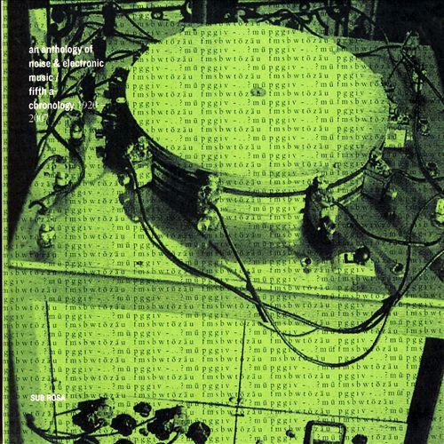 Anthology of Noise & Electronic Music, Vol. 5