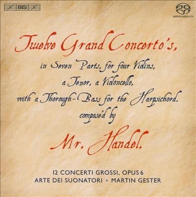 Handel: Twelve Grand Concertos