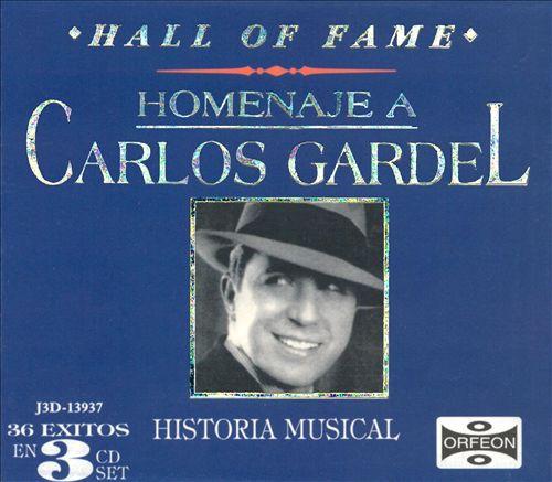 Hall of Fame: Homenaje a Carlos Gardel - Historia