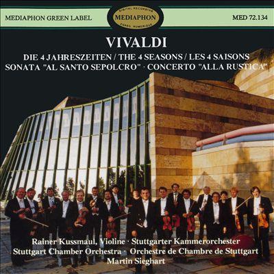 """Vivaldi: Die 4 Jahreszeiten; Sonata """"Al Santo Sepolcro""""; Concerto """"Alla Rustica"""""""
