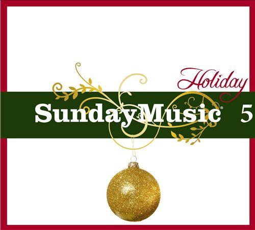 Sunday Music, Vol. 5: Holiday