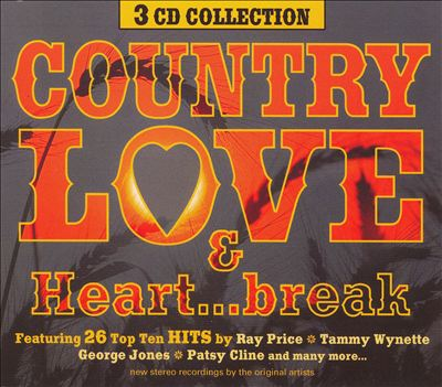 Country Love and Heart...Break