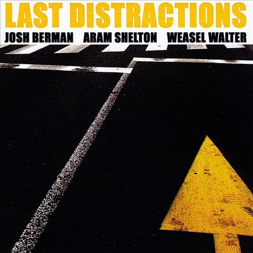 Last Distractions