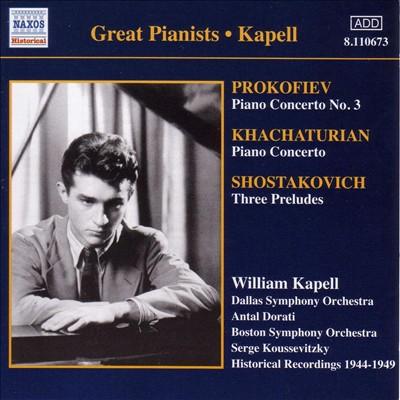 Prokofiev: Piano Concerto No. 3; Khachaturian: Piano Concerto; Shostakovich: Three Preludes