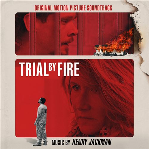 Trial by Fire [Original Motion Picture Soundtrack]