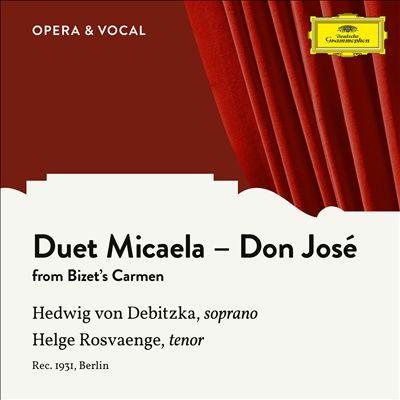 Duet Micaela-Don José from Bizet's Carmen