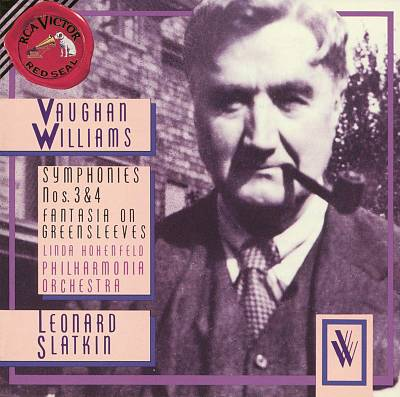 Vaughan Williams: Symphonies Nos. 3 & 4; Fantasia on Greensleeves