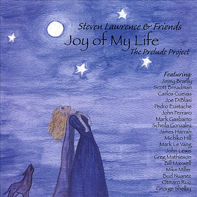 Joy of My Life: The Prelude Project
