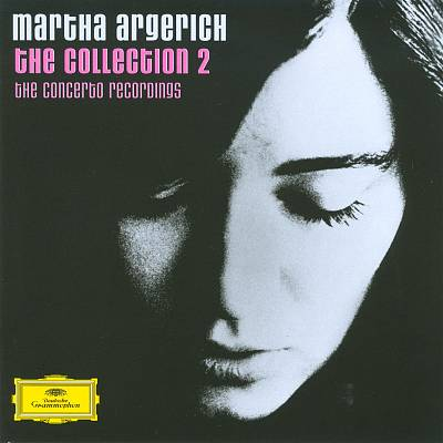 Martha Argerich: The Collection, Vol. 2 - The Concerto Recordings