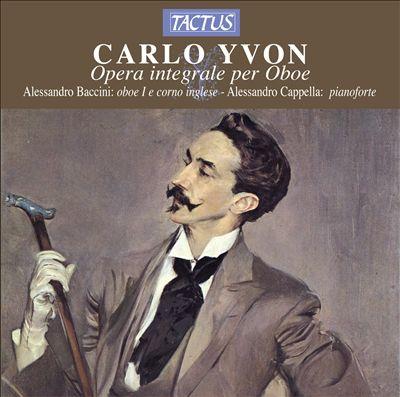 Carlo Yvon: Opera integrale per Oboe