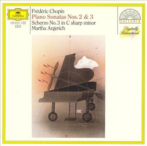 Chopin: Piano Sonatas Nos. 2 & 3; Scherzo No. 3 in C sharp minor