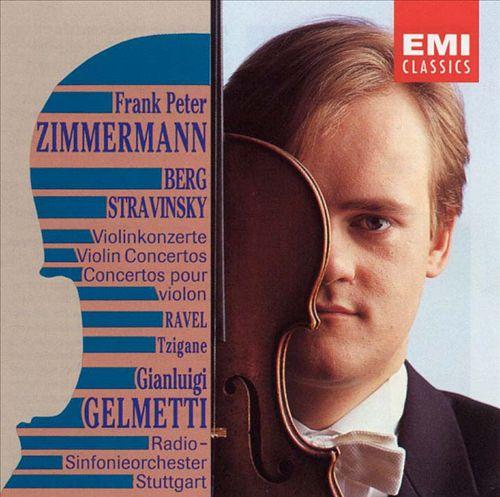 Berg, Stravinsky, Ravel: Violin Concertos