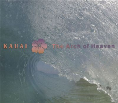 Kauai: The Arch of Heaven