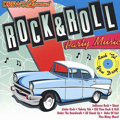 Drew's Famous Rock & Roll Party Music [2002]