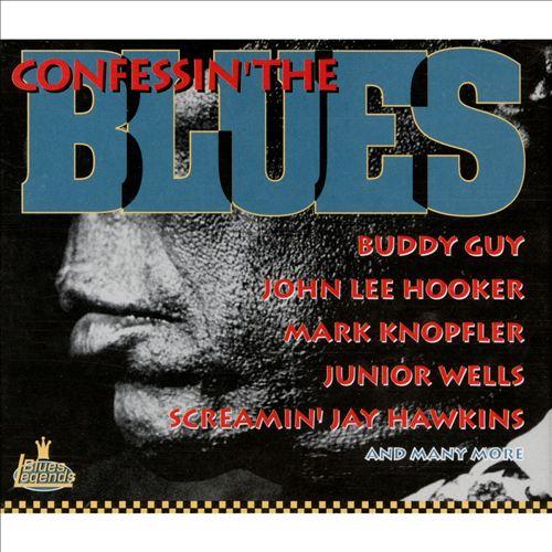 Confessin' the Blues [Blues Legends]
