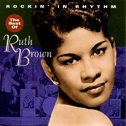 Rockin' in Rhythm: The Best of Ruth Brown