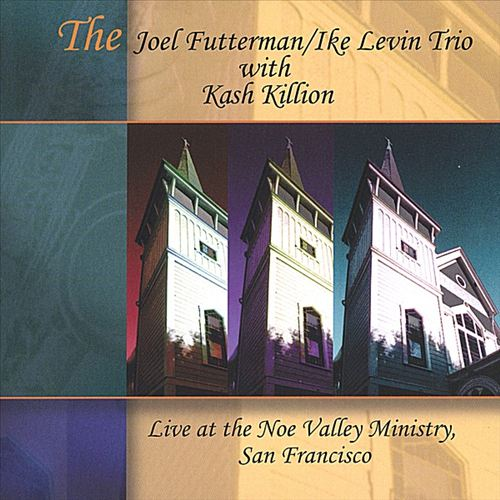 Live at the Noe Valley Ministry, San Francisco