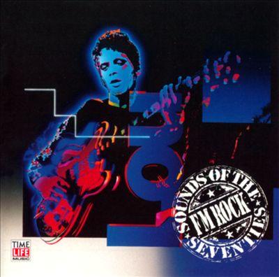 Sounds of the Seventies: FM Rock, Vol. 1